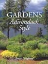Gardens Adirondack Style (eBook)