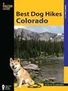 Best Dog Hikes Colorado (eBook)