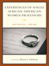 Experiences of Single African-American Women Professors (eBook): With this Ph.D., I Thee Wed