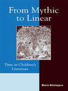 From Mythic to Linear (eBook): Time in Children's Literature