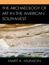 The Archaeology of Art in the American Southwest (eBook)