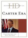 Historical Dictionary of the Carter Era (eBook)