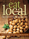Eat Local Cookbook (eBook): Seasonal Recipes
