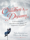 Children's Dreams (eBook): Understanding the Most Memorable Dreams and Nightmares of Childhood