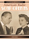 Historical Dictionary of American Radio Soap Operas (eBook)