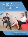 Media Disparity (eBook): A Gender Battleground
