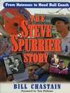 The Steve Spurrier Story (eBook): From Heisman to Head Ballcoach