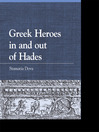 Greek Heroes in and out of Hades (eBook)