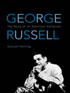 George Russell (eBook): The Story of an American Composer