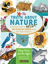 Truth About Nature (eBook): A Family's Guide to 144 Common Myths about the Great Outdoors