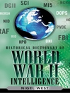Historical Dictionary of World War II Intelligence (eBook)