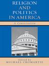 Religion and Politics in America (eBook): A Conversation