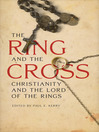 The Ring and the Cross (eBook): Christianity and The Lord of the Rings