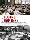 Closing Chapters (eBook): Urban Change, Religious Reform, and the Decline of Youngstown's Catholic Elementary Schools, 1960-2006
