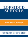 Lopsided Schools (eBook): Case Method Briefings