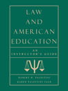 Law and American Education (eBook): An Instructor's Guide