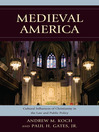Medieval America (eBook): Cultural Influences of Christianity in the Law and Public Policy