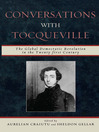 Conversations with Tocqueville (eBook): The Global Democratic Revolution in the Twenty-first Century