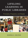 Lifelong Learning in Public Libraries (eBook): Principles, Programs, and People