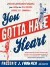 You Gotta Have Heart (eBook): A History of Washington Baseball from 1859 to the 2012 National League East Champions