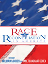 Race and Reconciliation in America (eBook)
