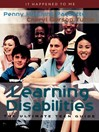 Learning Disabilities (eBook): The Ultimate Teen Guide