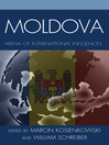 Moldova (eBook): Arena of International Influences