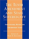 The Tenth Amendment and State Sovereignty (eBook): Constitutional History and Contemporary Issues