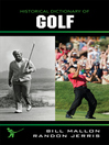 Historical Dictionary of Golf (eBook)