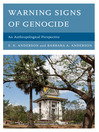 Warning Signs of Genocide (eBook): An Anthropological Perspective