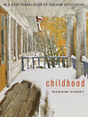 Childhood (eBook): An English Translation