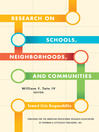 Research on Schools, Neighborhoods and Communities (eBook): Toward Civic Responsibility