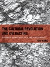 The Cultural Revolution and Overacting (eBook): Dynamics between Politics and Performance