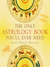 The Only Astrology Book You'll Ever Need (eBook)