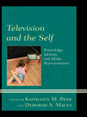 Television and the Self (eBook): Knowledge, Identity, and Media Representation