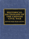 Historical Dictionary of the Chinese Civil War (eBook)
