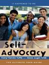 Self-Advocacy (eBook): The Ultimate Teen Guide