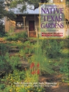 Native Texas Gardens (eBook): Maximum Beauty Minimum Upkeep