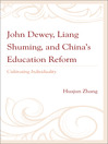 John Dewey, Liang Shuming, and China's Education Reform (eBook): Cultivating Individuality