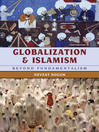 Globalization and Islamism (eBook): Beyond Fundamentalism