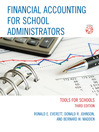 Financial Accounting for School Administrators (eBook): Tools for School