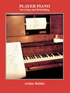 Player Piano (eBook): Servicing and Rebuilding