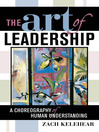 The Art of Leadership (eBook): A Choreography of Human Understanding