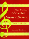 Alex North's A Streetcar Named Desire (eBook): A Film Score Guide