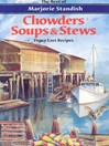 Chowders, Soups, and Stews (eBook)