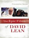 The Epic Films of David Lean (eBook)