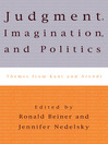 Judgment, Imagination, and Politics (eBook): Themes from Kant and Arendt