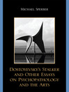 Dostoyevsky's Stalker and Other Essays on Psychopathology and the Arts (eBook)