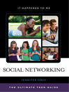 Social Networking (eBook): The Ultimate Teen Guide