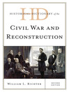 Historical Dictionary of the Civil War and Reconstruction (eBook)